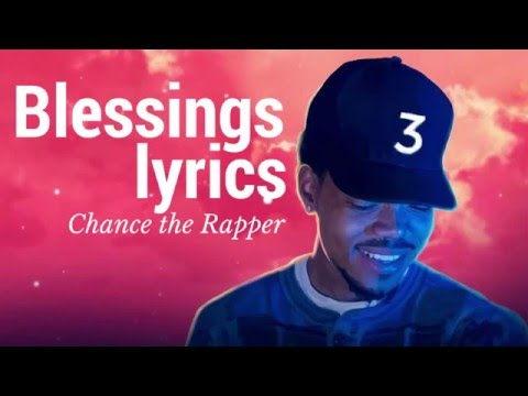 Chance the RapperBlessings Lyrics