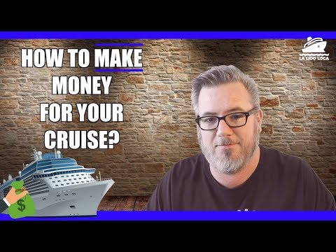How to Make Money for Your Cruise