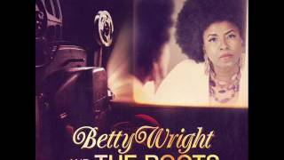 Betty Wright & The Roots - So Long, So Wrong [2011]