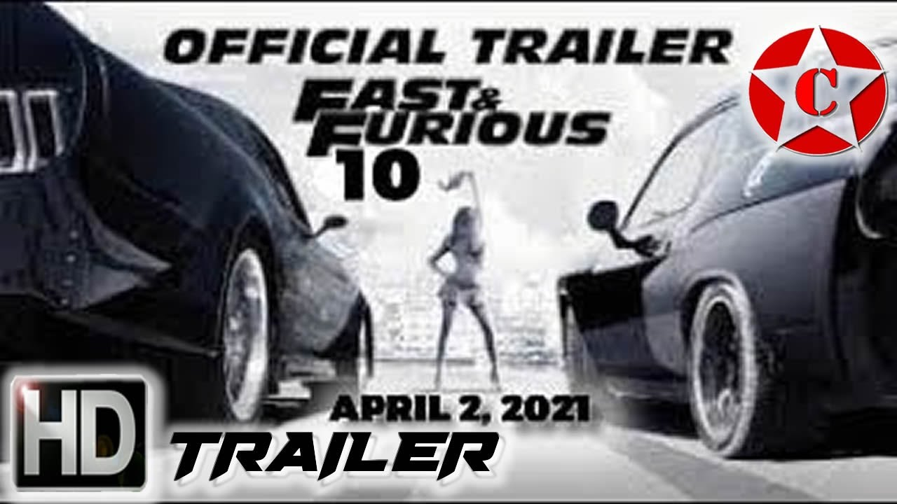 Download Fast Furious 10 - Official Movie Trailer - 2021