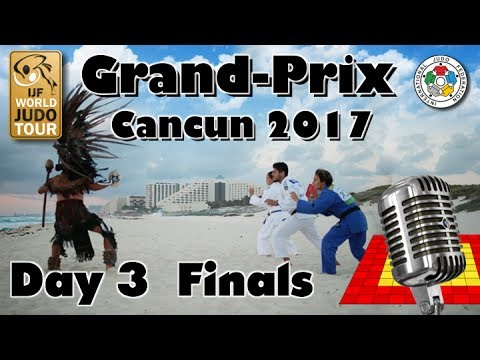 Judo Grand-Prix Cancun 2017: Day 3 - Final Block