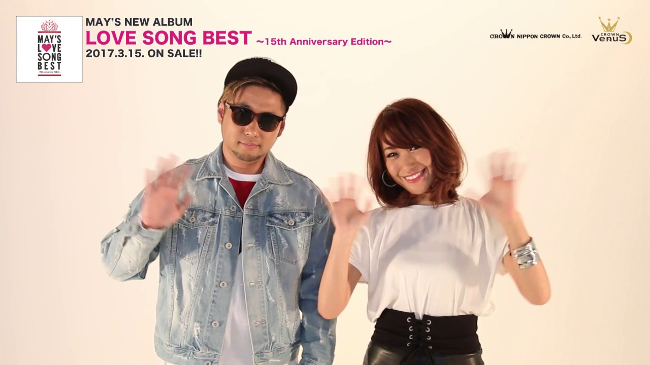 MAY'S「LOVE SONG BEST 〜15th A...