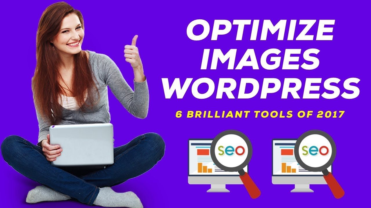 6 Brilliant FREE Tools to Optimize Images For WordPress SEO