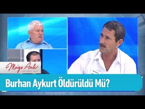 Burhan Aykurt Öldürüldü mü? - Müge Anlı ile Tatlı Sert 18 Eylül 2019