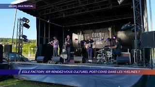 Yvelines | Eole Factory, 1er rendez-vous culturel post-covid dans les Yvelines ?
