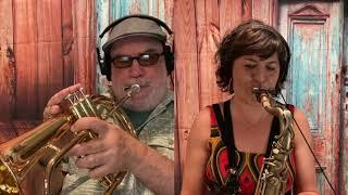 Duck Creek Covid Commission: Randy Brecker, trumpet  & Ada Rovatti, saxophone