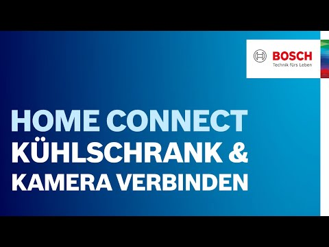 bosch k hlschrank mit kamera mit der home connect funktion verbinden youtube. Black Bedroom Furniture Sets. Home Design Ideas