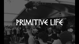 Primitive Life - Fluff Fest - 2018