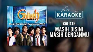 Goliath - Masih Disini Masih Denganmu (Official Karaoke Video)