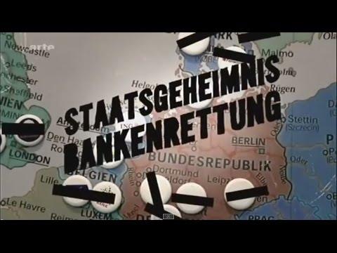 Staatsgeheimnis Bankenrettung - ARTE Doku von Harald Schumann