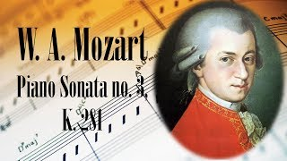 🎼 W. A. Mozart Piano Sonata no. 3, K. 281 | Mozart Classical Music for Relaxation and Studying