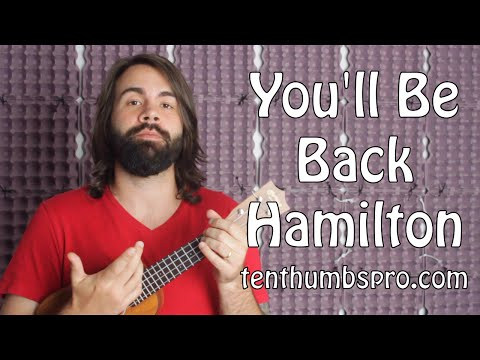 You'll Be Back - Hamilton - Ukulele Tutorial