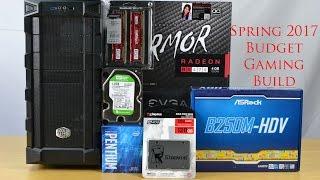 Spring 2017 Under $500 G4560 Budget Gaming Build