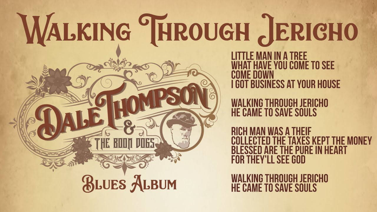 """Download Walking Through Jericho (*Premiere)  from the Epic Blues album """"Dale Thompson and the Boon Dogs """""""