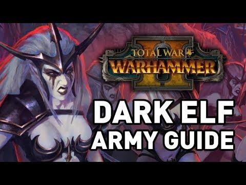 Total War: Warhammer 2    Dark Elf Army Guide