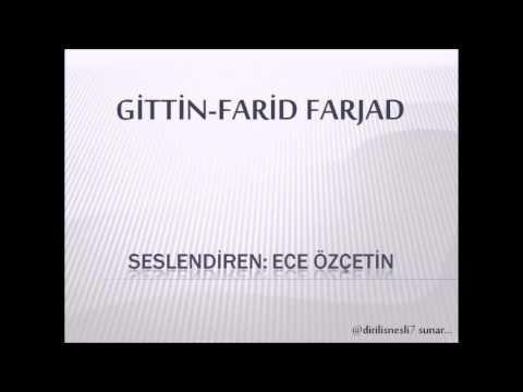 Farid FARJAD-Gittin-Ece ÖZÇETİN