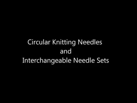 Circular Knitting and using Interchangeable needles