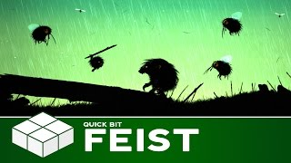 Quick Bit - Feist | PC Gameplay & First Impressions