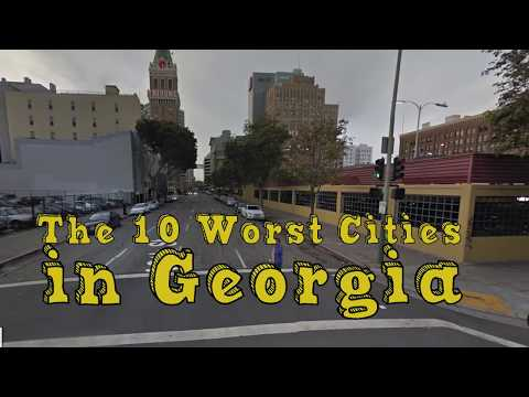 The 10 Worst Cities In Georgia Explained