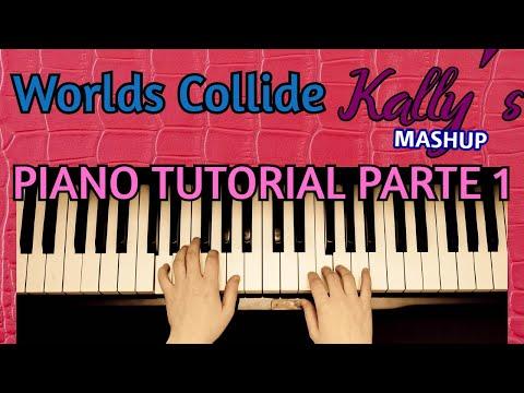 Tutorial de Piano facil -  Worlds Collide de  Kally's Mashup - Mano derecha