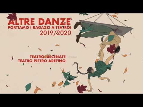 ALTRE DANZE // Portiamo I Ragazzi A Teatro! STAGIONE 2019/20