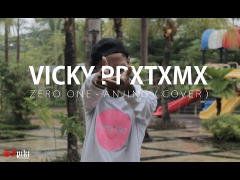 Vicky Prxtxmx - Anjing ( Zero One Cover )