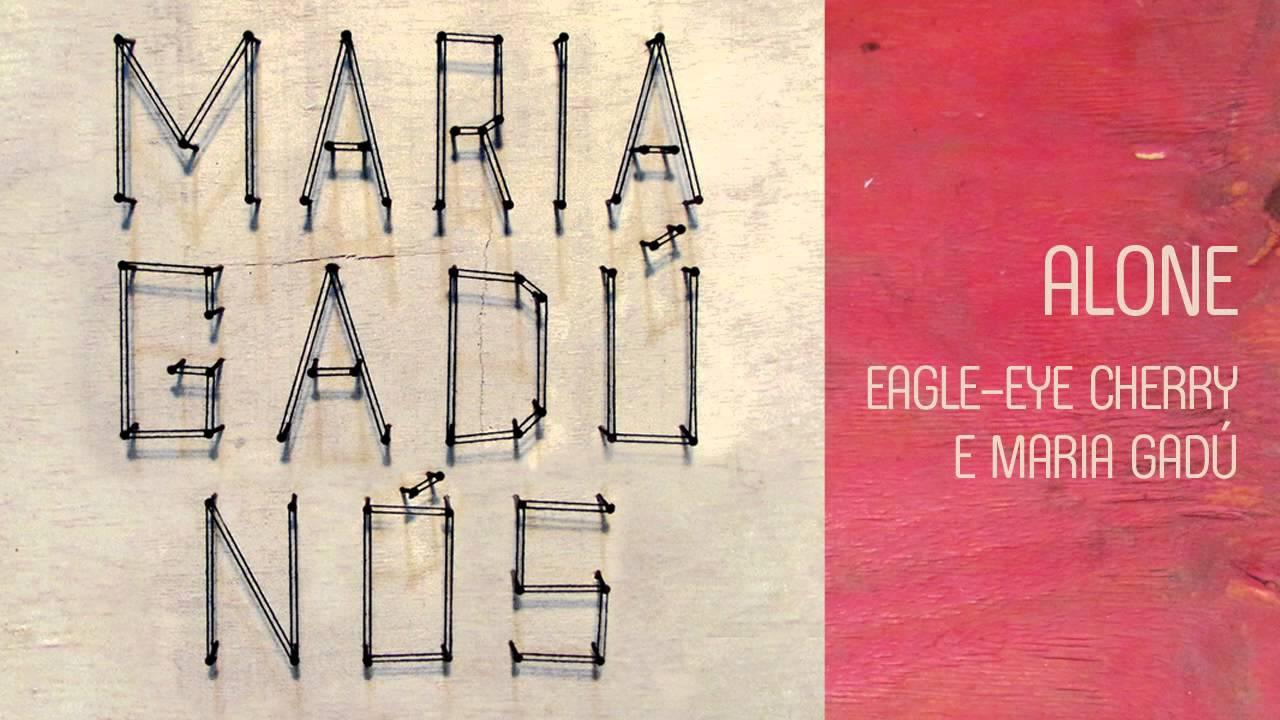 maria-gadu-nos-alone-eagle-eye-cherry-audio-oficial-maria-gadu