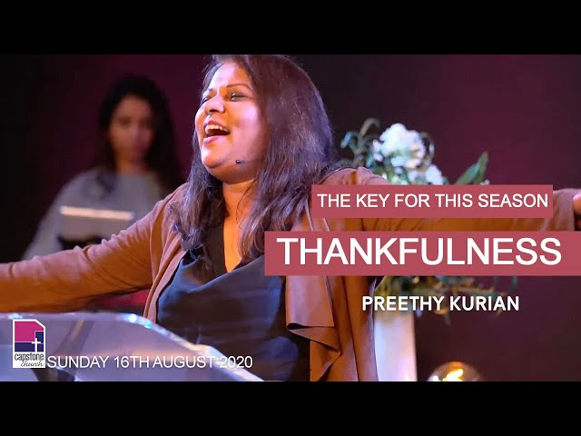 The Key for this season - Thankfulness | Preethy Kurian | 16th August 2020