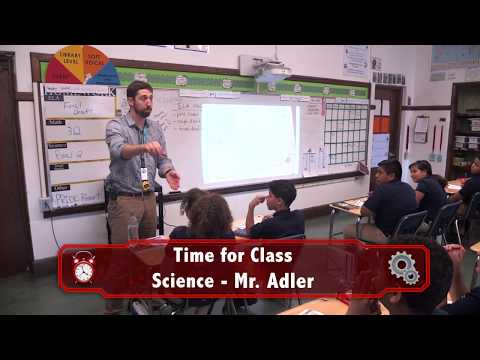 Time for Class - Mr. Adler Science Lesson