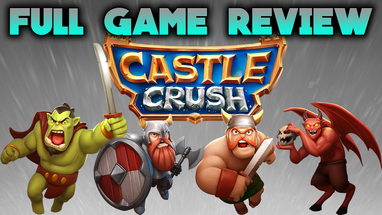 IN DEPTH || GAME REVIEW #4  || CASTLE CRUSH || EPIC STRATEGY GAME || GAMEPLAY || (iOS, Android)