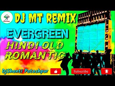 evergreen-hindi-old-romantic-songs-dj||#djmtremix||#djshantipatashpur