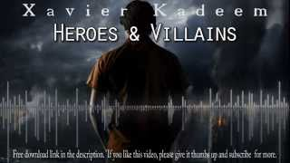 Free Movie Themed Background Music | Heroes & Villains - Xavier Kadeem