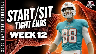 2020 Fantasy Football Advice - Week 12 Tight Ends - Start or Sit? Every Match Up