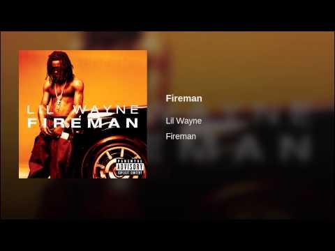 Fireman (Explicit)