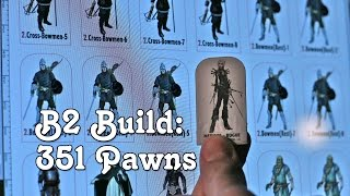 B2 Build: 351 Pawns (The Keep On the Borderlands)