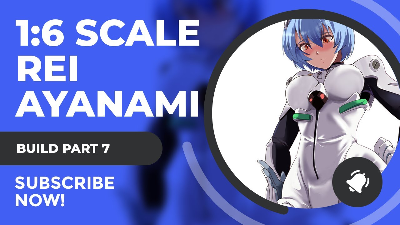Neon Genesis Evangelion 1/6 Rei Ayanami Resin Figure Build Tutorial Part 7