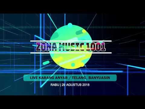 Zona Music 1001 Mengguncang Karang Anyar Telang, Special Performance KDj Mail Feat DJ Adi