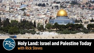 holy land israel and palestine today