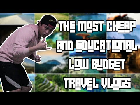 THE MOST CHEAP, EDUCATIONAL AND ADVENTUROUS LOW BUDGET TRAVEL VLOGS (Laughtrip at Gago)