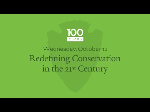 National Park Service Centennial - Redefining Conservation in the 21st Century