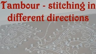 Tambour embroidery stitches in different directions.