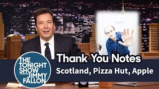 Thank You Notes: Scotland, Pizza Hut, Apple