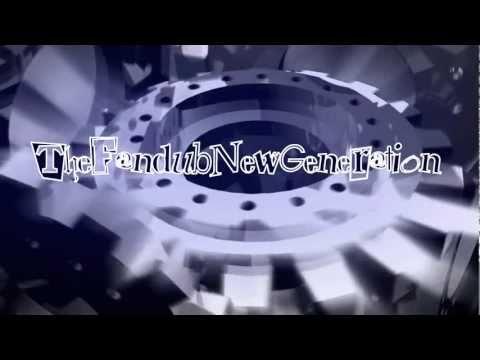 TheFandubNewGeneration MUY PRONTO