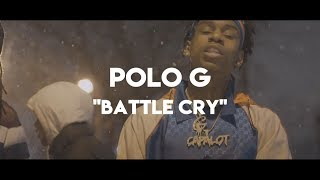 Polo G - Battle Cry (Official Lyrics)