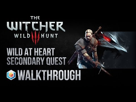 The Witcher 3 Wild Hunt Walkthrough Wild at Heart Secondary Quest Guide Gameplay/Let's Play