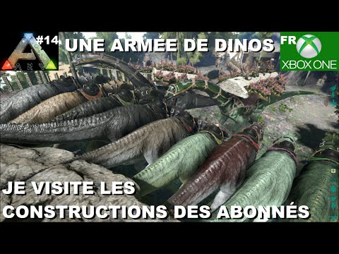 ARK Xbox One [FR] Une Armée de Dinos (#14 Je visite les constructions des Abonnés)