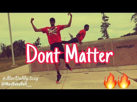 August Alsina  Dont Matter Dance   @MONEYMOVESENT
