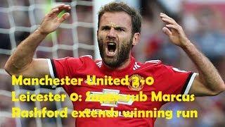Manchester United 2-0 Leicester 0: Super-sub Marcus Rashford extends winning run