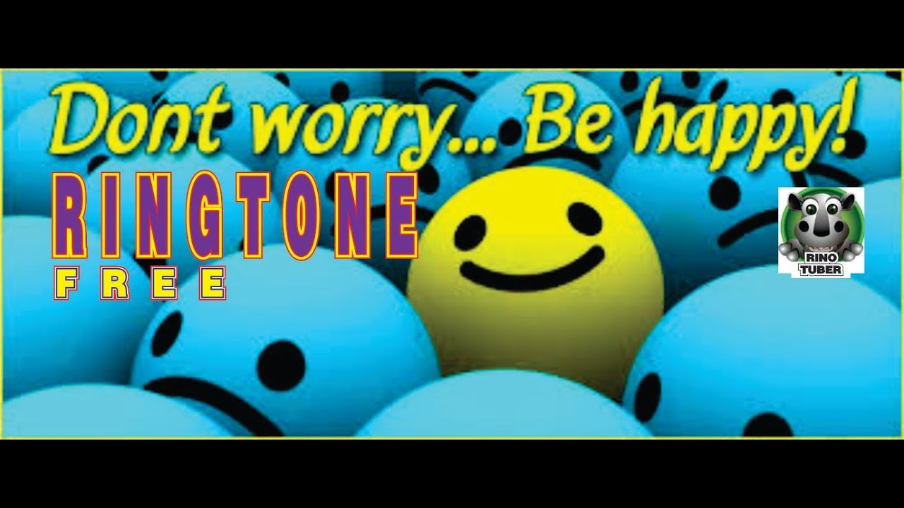 sonnerie dont worry be happy
