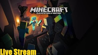 Minecraft: PlayStation 4 Edition - Starting A New World - HD [1080p60] [PS4] Live Stream